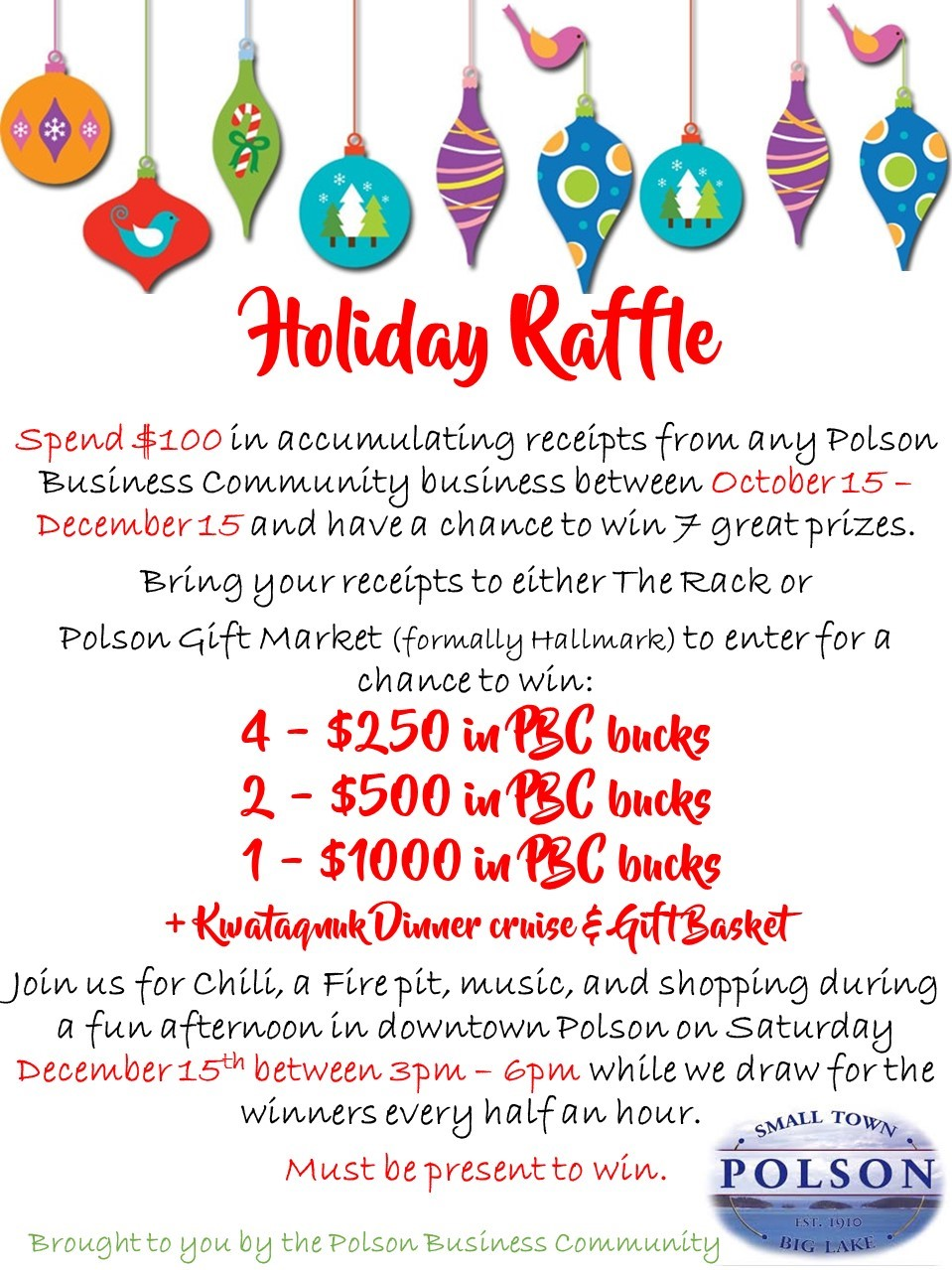 Holiday Raffle brought to you be the Polson Business Community.